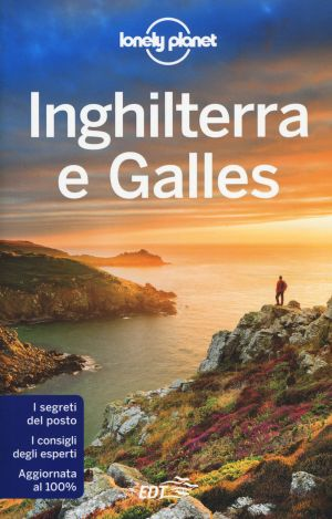 Inghilterra e GAlles Lonely Planet 2017