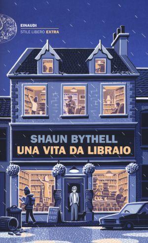 Una vita da libraio Shaun Bythell