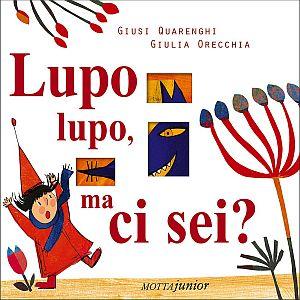 Copertina del libro Lupo lupo ma ci sei?