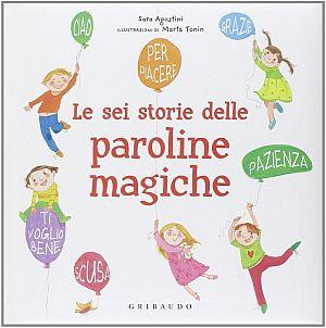 Copertina del libro Le sei storie delle paroline magiche