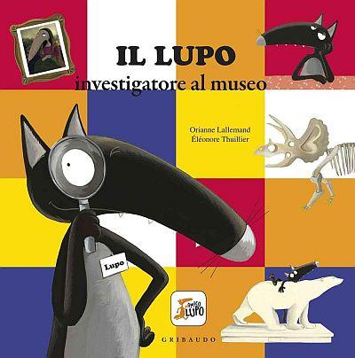 Copertina del libro Il lupo investigatore al museo