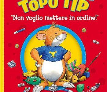Copertina del libro Topo Tip non voglio mettere in ordine